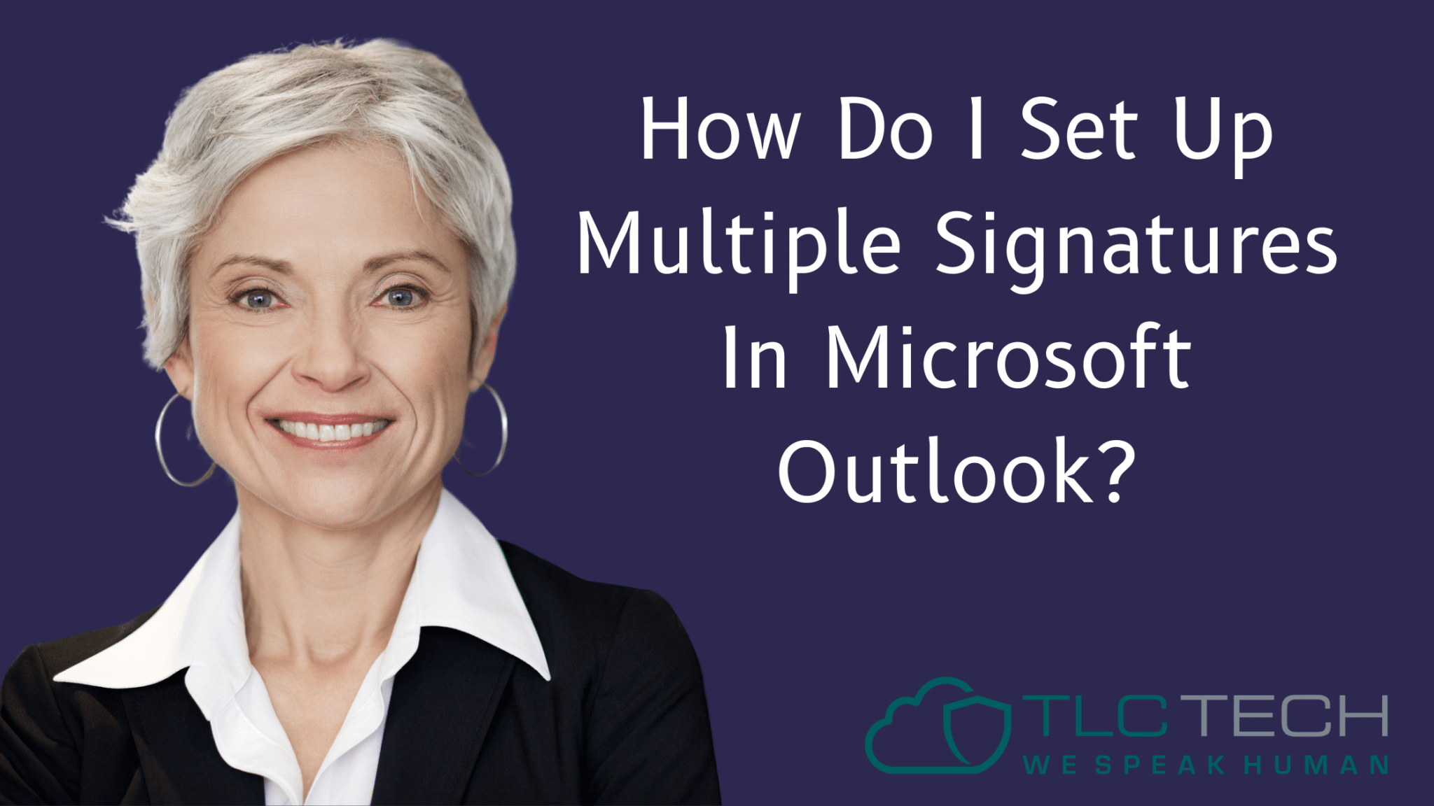 How Do I Set Up Multiple Signatures In Microsoft Outlook?