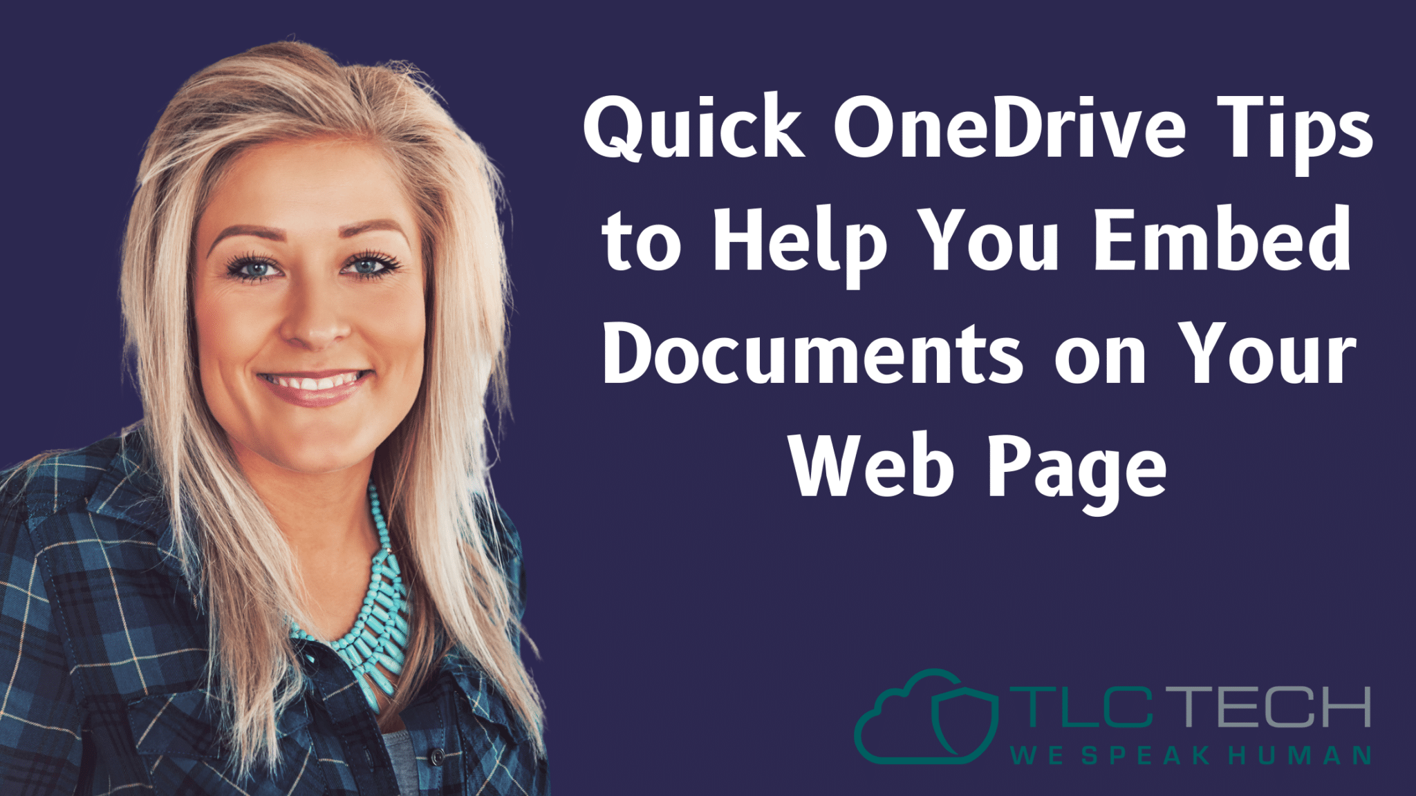 Quick OneDrive Tips to Help You Embed Documents on Your Web Page